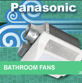 Panasonic Bathroom Ventilation Exhaust Fans
